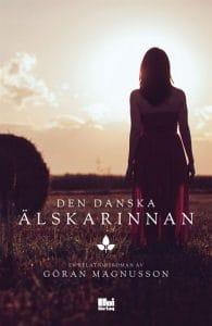 Boktips-Den-danska-alskarinnan-Goran-Magnusson-omslag