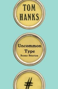 Bokomslag-Tom-Hanks-Uncommon-Type-9781101946152